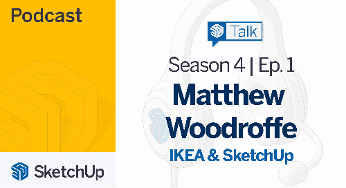 [Season 4, Episode 1] SketchUp Talk: IKEA