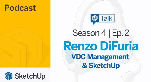 [Season 4, Episode 2] SketchUp Talk: VDC Management with SketchUp