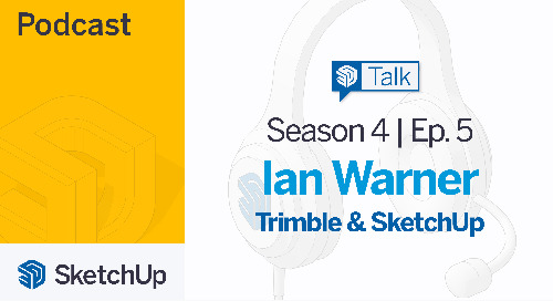 [Season 4, Episode 5] SketchUp Talk: Trimble and SketchUp