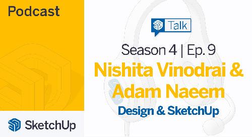 [Season 4, Episode 9] SketchUp Talk: Design and SketchUp