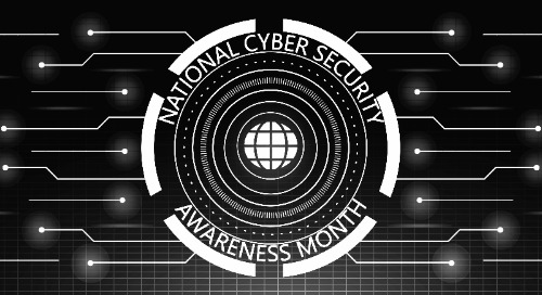 Guess What? It's National Cybersecurity Awareness Month
