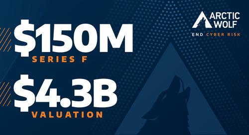 Arctic Wolf Announces $150 Million Series F Financing Round