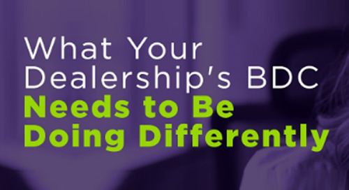 What Your Dealership's BDC Needs to Be Doing Differently