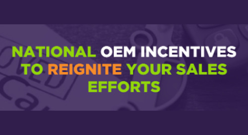 National OEM Incentives to Reignite Your Sales Efforts