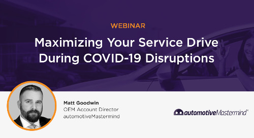Maximizing Your Service Drive During COVID-19