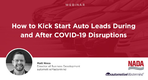 How to Kick Start Auto Leads During and After COVID-19