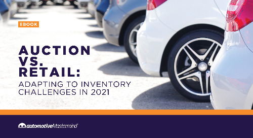 Auction vs. Retail: Adapting to Inventory Challenges in 2021