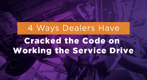 4 Ways Dealers Have Cracked the Code on Working the Service Drive