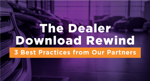 3 Auto Sales Best Practices: The Dealer Download