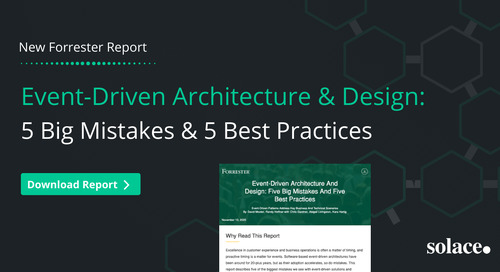 FORRESTER: Event-Driven Architecture And Design: Five Big Mistakes and Five Best Practices