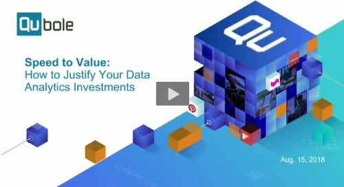 Speed to Value: How To Justify Your Big Data Investments