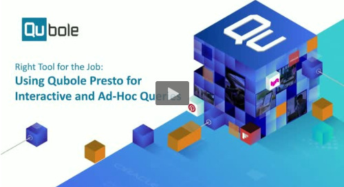 Using Qubole Presto for Interactive and Ad-Hoc Queries