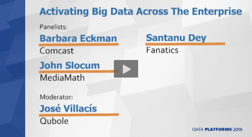Comcast, Fanatics and MediaMath at Data Platforms 2018
