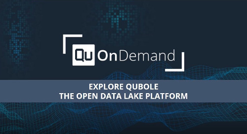 Qubole On-Demand: Discover our Open Data Lake Platform