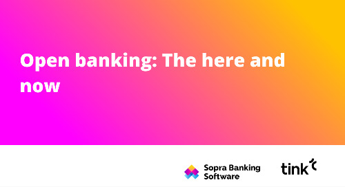 Sopra Banking Software and Tink discuss the future of open banking in Europe, and how the sector is facing a quantum leap forward.