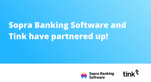 Sopra Banking Software and Tink have partnered up! Together, we discuss what this means for our customers and the future of open banking.