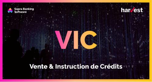 De la simulation à l'instruction de crédit, VIC offre un pilotage sur mesure des offres commerciales et des stratégies de distribution