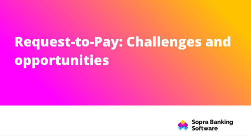 Request-to-Pay: Challenges and opportunities