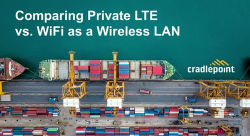 Comparing Private LTE & Wi-Fi as a Wireless LAN