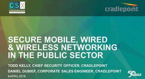 Secure Mobile, Wired & Wireless Networking in the Public Sector