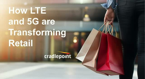 How LTE and 5G are Transforming Retail
