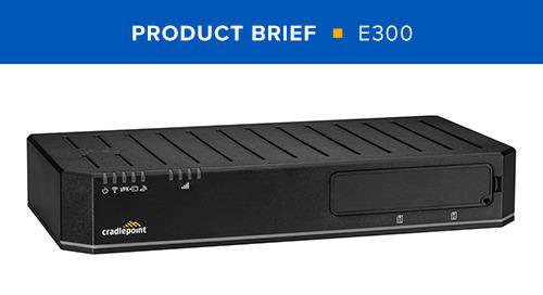 E300 Product Brief