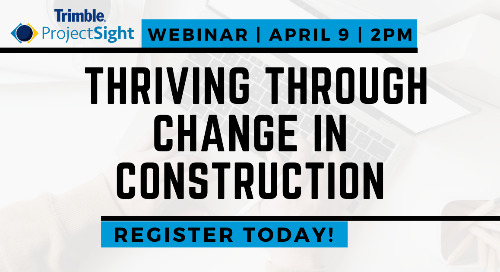 Thriving Through Change in Construction | April 9 - 2:00 PM EDT