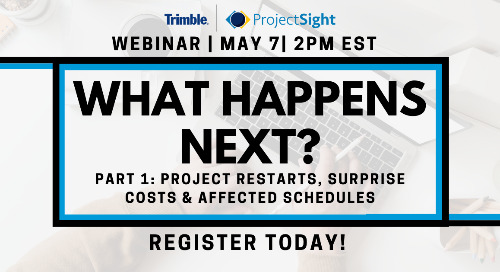 [On-demand] What's Next? Part 1: Project Restarts and the Impact to Budget and Schedules
