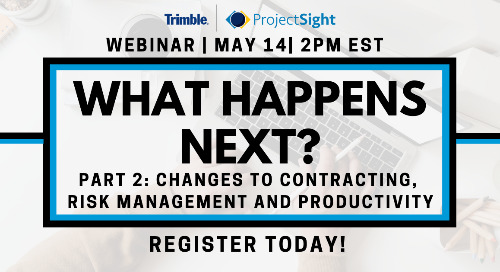 [On-demand Webinar] What's Next? Part 2: Changes to Contracting, Risk Management and Productivity