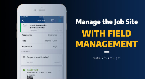 Manage the Field in Real-Time with ProjectSight