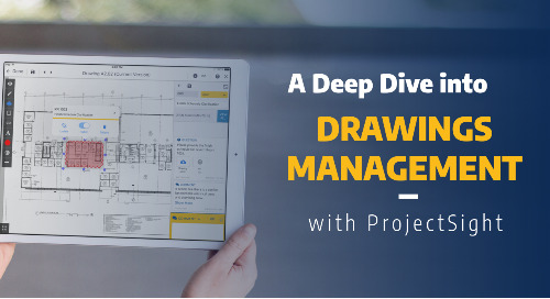 A Deep Dive into Drawings Management with ProjectSight