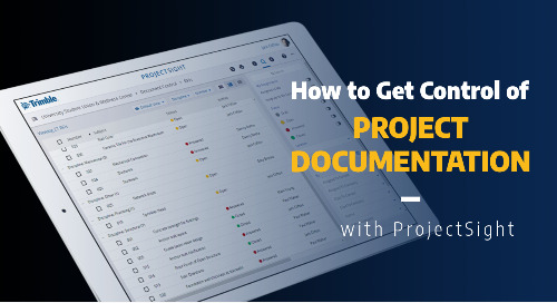How to Get Control of Project Documentation with ProjectSight