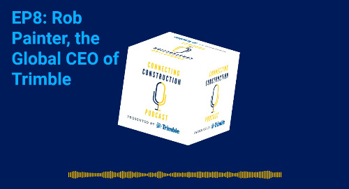 Episode 8 - featuring Rob Painter, CEO of Trimble