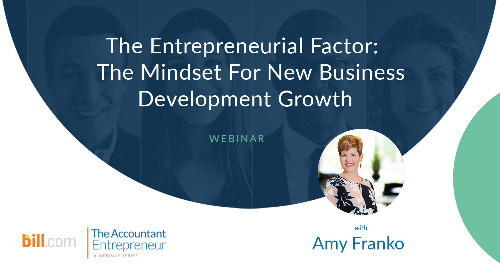 Webinar: The Entrepreneurial Factor: The Mindset for New Business Development Growth
