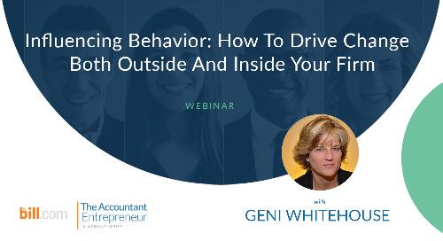 Webinar: Influencing Behavior: How to Drive Change Both Outside and Inside Your Firm
