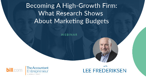 Webinar: Becoming a High-Growth Firm: What Research Shows About Marketing Budgets