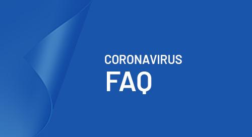 Coronavirus Impact FAQ