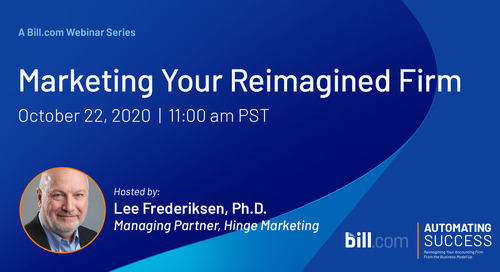 October 22 | 11am PST: Marketing Your Reimagined Firm - How to Sell Clients on Your New Value