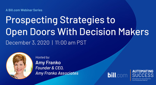 Coming Soon* December 3 | 11am PST: Prospecting Strategies to Open Doors w/ Decision Makers