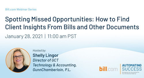 January 28, 2021 | 11am PST- Spotting Missed Opportunities: How to Find Client Insights from Bills and Other Documents