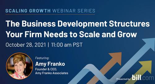 October 28   11:00 am PST: The Business Development Structures Your Firm Needs to Scale and Grow