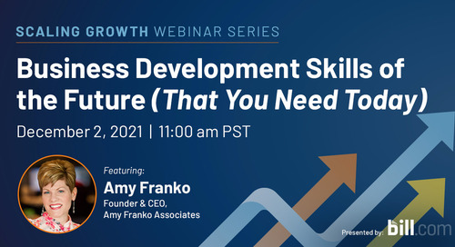 December 2 | 11:00 am PST: Business Development Skills of the Future (That You Need Today)