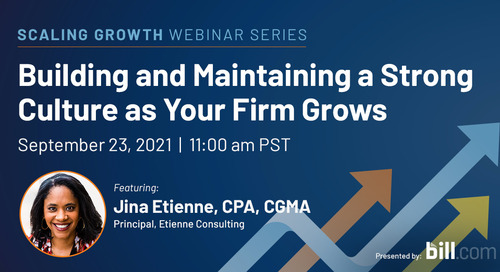 Webinar: Building and Maintaining a Strong Culture as Your Firm Grows