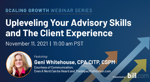 November 11 | 11:00 am PST: Upleveling Your Advisory Skills and The Client Experience