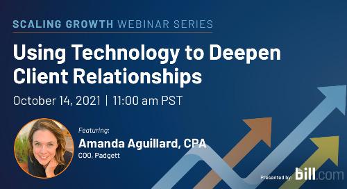 Webinar: Using Technology to Deepen Client Relationships