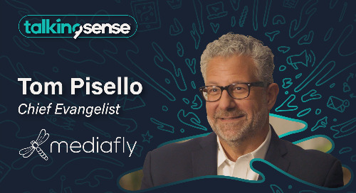 Achieving ROI with Tom Pisello, Chief Evangelist at Mediafly