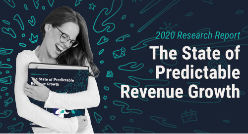 The State of Predictable Revenue Growth Report: 2020 Research Report