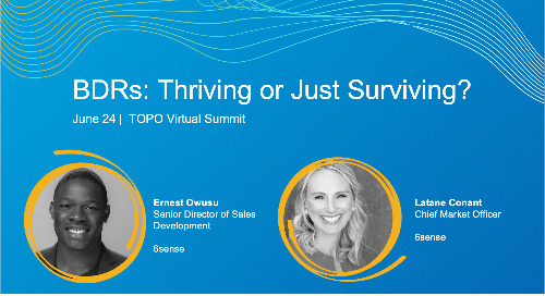 BDRs: Thriving or Just Surviving? at TOPO Summit