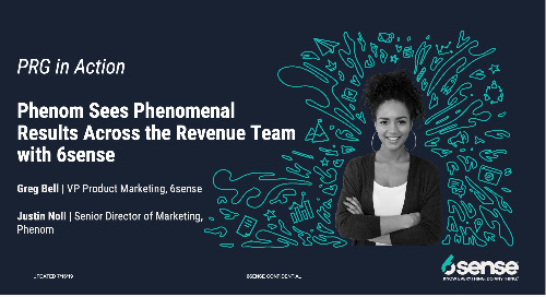 PRG in Action | Phenom Sees Phenomenal Results Across the Revenue Team with 6sense