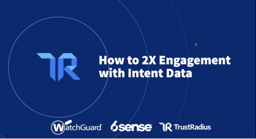 How to 2X Engagement with Intent Data with WatchGuard and TrustRadius